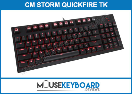 CM Storm QuickFire TK gaming keyboard review 2018
