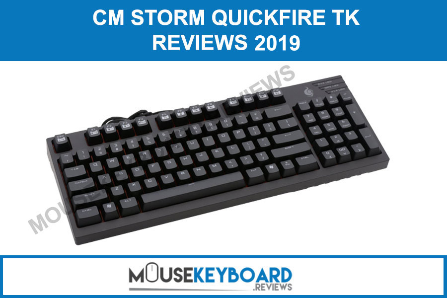 CM Storm QuickFire TK gaming keyboard Reviews
