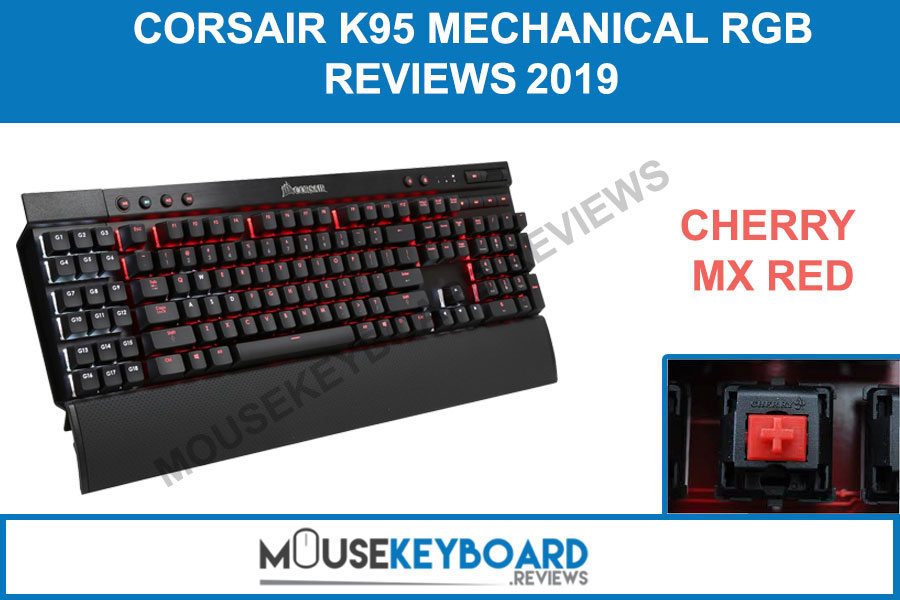 Corsair K95 Cherry MX Red Gaming Keyboard Reviews
