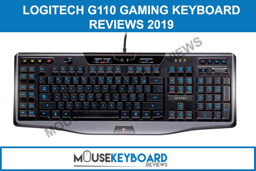Logitech G110 Gaming Keyboard Reviews