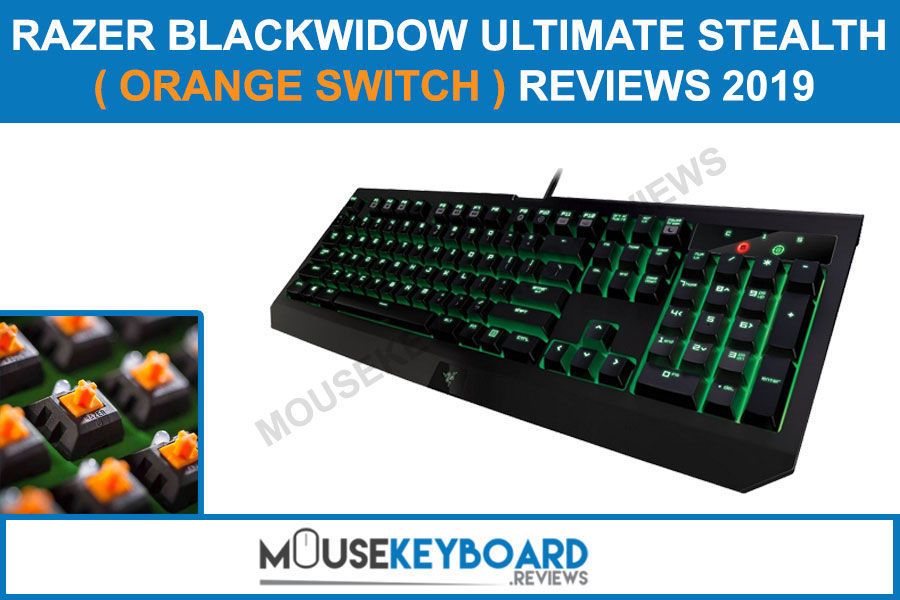 BlackWidow Ultimate Stealth Mechanical Orange Switch Gaming Keyboard Reviews