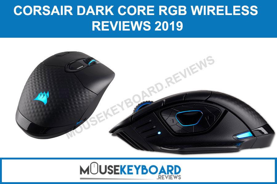 CORSAIR Dark Core RGB Wireless Gaming Mouse reviews