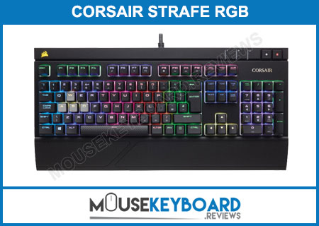 CORSAIR STRAFE RGB Mechanical Gaming Keyboard Review 2018