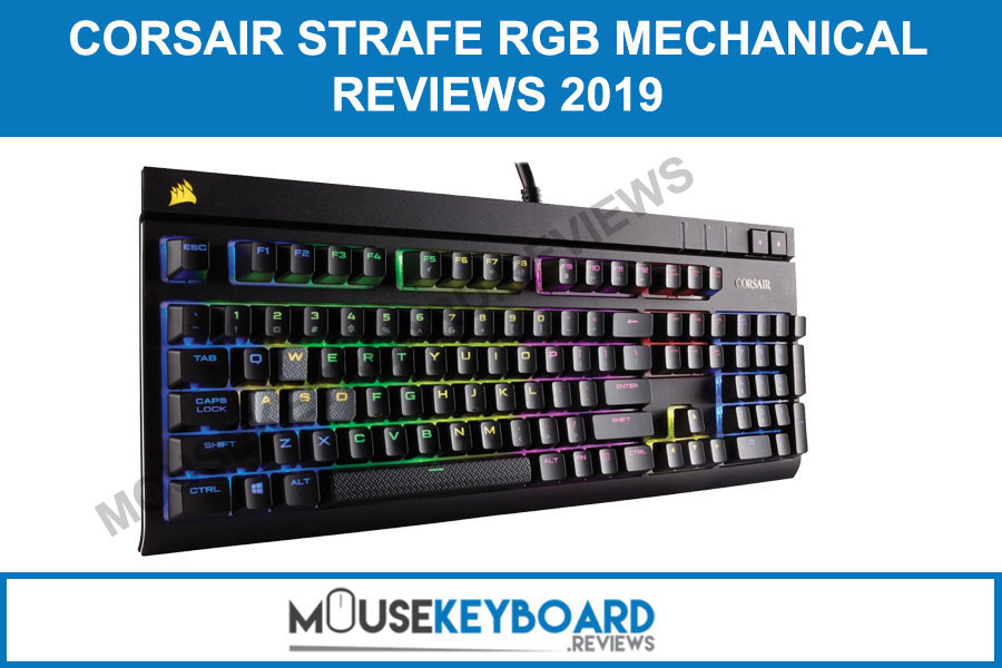 CORSAIR STRAFE RGB Gaming Keyboard Reviews