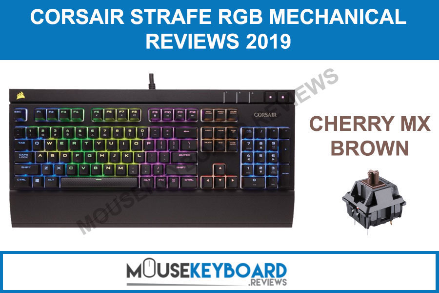 CORSAIR STRAFE RGB Mechanical Brown Gaming Keyboard Reviews