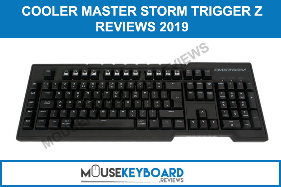 CM Storm Trigger Z gaming keyboard review