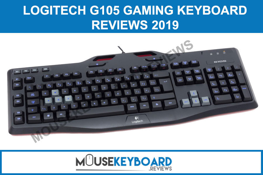 Logitech G105 Gaming Keyboard Reviews