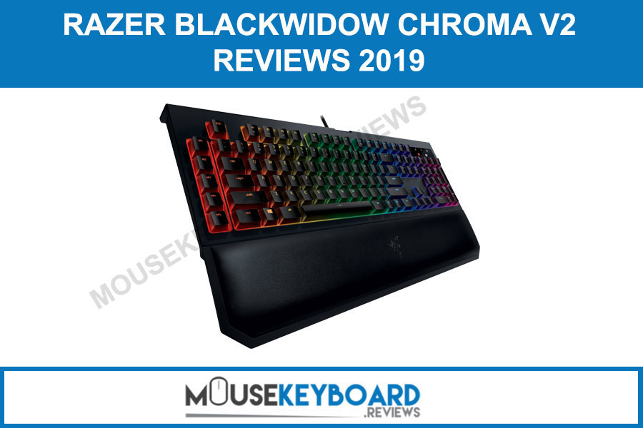 Razer BlackWidow Chroma V2 Gaming Keyboard Reviews