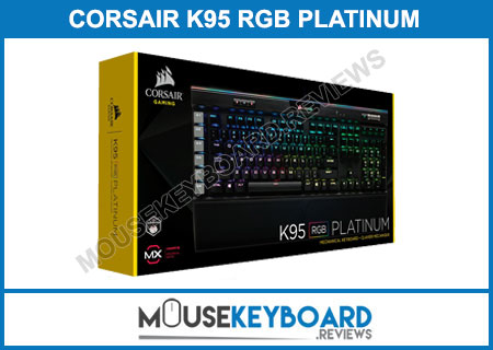 Corsair K95 RGB PLATINUM Gaming Keyborad Review 2019