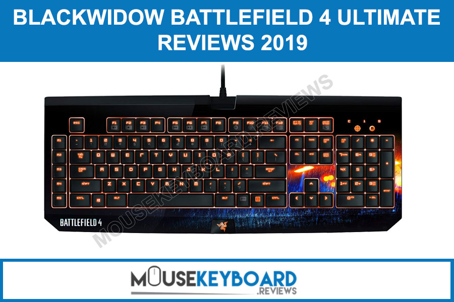 Razer BlackWidow Battlefield 4 Gaming Keyboard Reviews 2019
