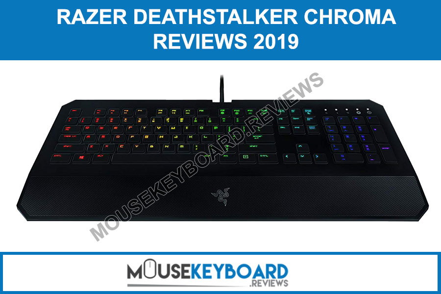 Razer DeathStalker Chroma Gaming Keyboard Review 2019