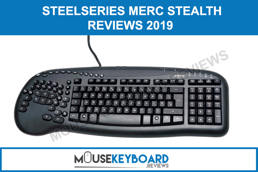 SteelSeries Merc Stealth Gaming Keyboard Review 2019