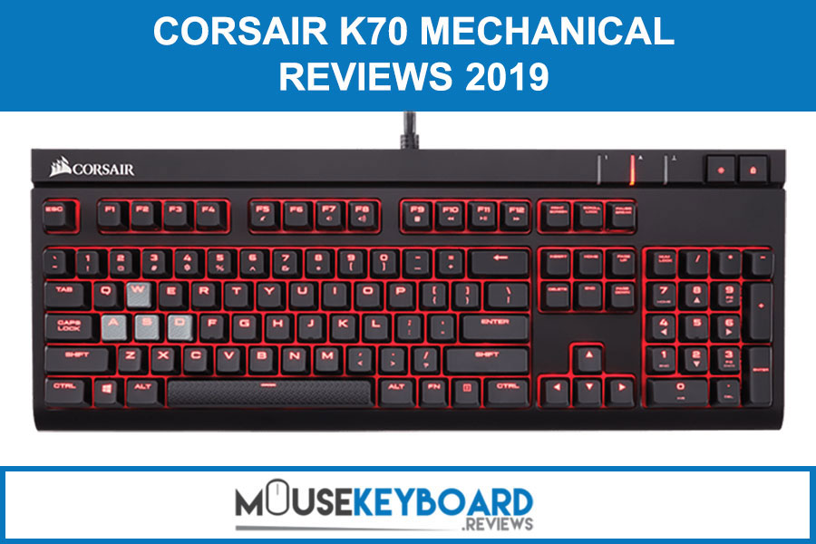 Corsair K70 Mechanical Gaming Keyboard Reviews