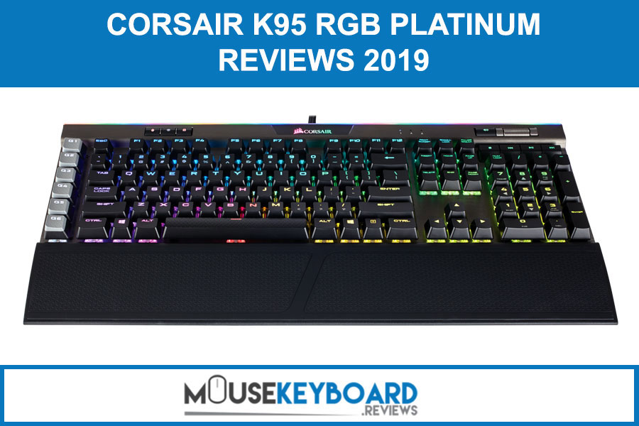 Corsair K95 RGB Platinum Gaming Keyboard Reviews