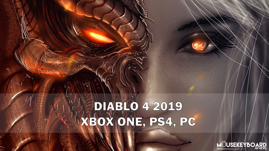 Diablo 4 2019 PC, Xbox One, Ps4 [Current Update]
